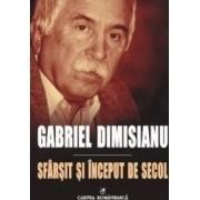Sfarsit si inceput de secol - Gabriel Dimisianu