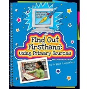 Find Out Firsthand by Kristin Fontichiaro