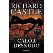 Calor desnudo / Naked heat by Richard Castle