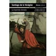 La leyenda dorada / The Golden Legend by Santiago De La Voragine