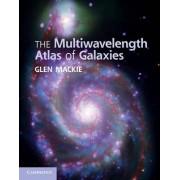 The Multiwavelength Atlas of Galaxies by Glen MacKie