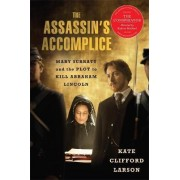 The Assassin's Accomplice, Movie Tie-in by Kate Clifford Larson