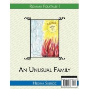 An Unusual Family (a Romani Folktale) by Hedina Sijercic