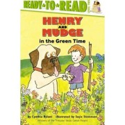 Henry & Mudge in Green Time by RYLANT