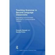 Teaching Grammar in Second Language Classrooms by Hossein Nassaji