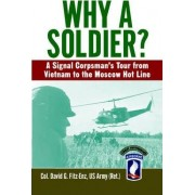 Why a Soldier? by Colonel David Fitz-Enz
