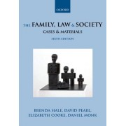The Family, Law and Society: Cases and Materials by Lady Justice Brenda Hale