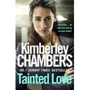 Tainted Love : A Gripping Thriller with a Shocking Twist from the No 1 Bestseller