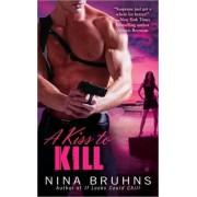 A Kiss to Kill by Nina Bruhns