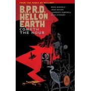 B.P.R.D. Hell on Earth Volume 15: Cometh the Hour by Laurence Campbell