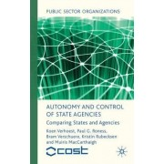 Autonomy and Control of State Agencies by Koen Verhoest