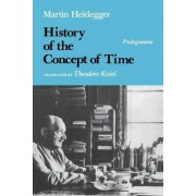 A History of the Concept of Time by Martin Heidegger