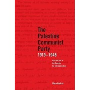 The Palestinian Communist Party 1919-1948 by Musa Budeira