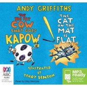 Big Cow That Goes Kapow!/ The Cat on the Mat is Flat by Stig Wemyss