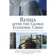 Russia After the Global Economic Crisis by Anders Aslund