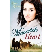 Maverick Heart by Loree Lough