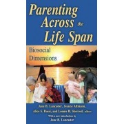 Parenting Across the Life Span by Jane B. Lancaster