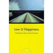 Law and Happiness by Eric A. Posner