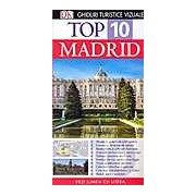 Top 10 Madrid - Ghid Turistic Vizual