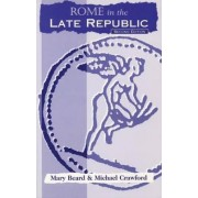 Rome in the Late Republic by Mary Beard