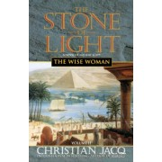 Wise Woman and the Stone of Light Volume II