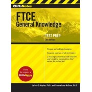 Cliffsnotes FTCE General Knowledge Test, 3rd Edition by Sandra Luna McCune