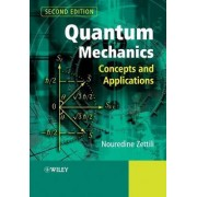 Quantum Mechanics by Nouredine Zettili