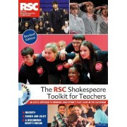 The RSC Shakespeare Toolkit for Teachers by Royal Shakespeare Company