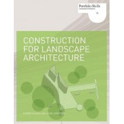 Construction for Landscape Architecture by Robert Holden