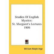 Studies of English Mystics by William Ralph Inge