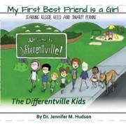 My First Best Friend Is a Girl by Dr Jennifer M Hudson