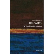 HIV/AIDS: A Very Short Introduction by Alan W. Whiteside