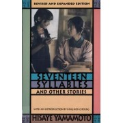 Seventeen Syllables and Other Stories by Hisaye Yamamoto