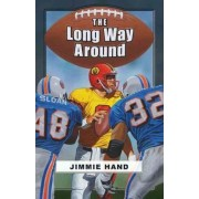 The Long Way Around by Jimmie Hand