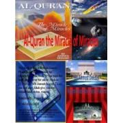 Al-Quran the Miracle of Miracles by Ahmed Deedat