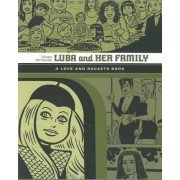 Luba And Her Family: A Love And Rockets Book by Gilbert Hernandez