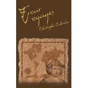 The Four Voyages of Christopher Columbus by Christopher Columbus