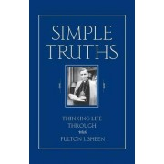 Simple Truths by Fulton J. Sheen