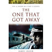 The One That Got Away by Kendal Burt