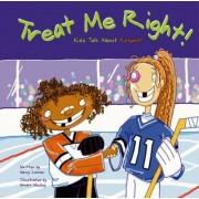 Treat Me Right by Nancy Loewen