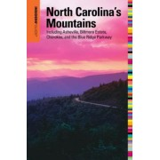 Insiders' Guide to North Carolina's Mountains by Constance E. Richards