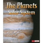 The Planets of Our Solar System by Steve Kortenkamp