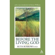 Before the Living God by Ruth Burrows
