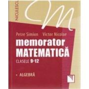 Memorator matematica cls 9-12 Algebra - Petre Simion Victor Nicolae
