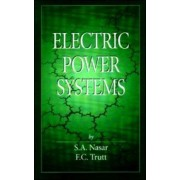 Electric Power Systems by Syed A. Nasar