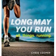 Long May You Run by Chris Cooper