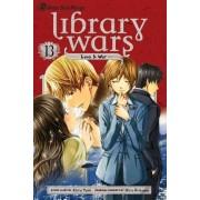 Library Wars: Love & War, Volume 13 by Yumi Kiiro