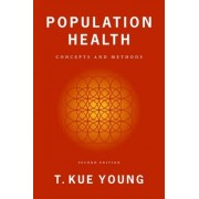 Population Health by T. Kue Young