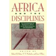 Africa and the Disciplines by Robert H. Bates