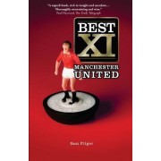 Best XI Manchester United by Sam Pilger